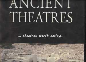Image for Ancient Theatres...Theatres worth Seeing