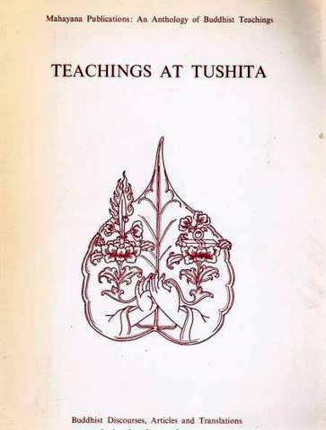 Image for Teachings at Tushita: Buddhist Discourses, Articles, and Translations Given at or Offered to Tushita Mahayana Meditation Centre, 5/5 Shanti Niketan, New Delhi, India