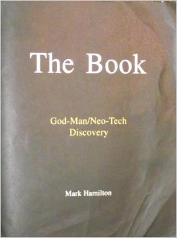 Image for The Book: Volume One (of Two). God-Man/Neo-Tech Discovery