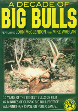 Image for A Decade of BIG BULLS Hunting DVD with John McClendon and Mike Whelan