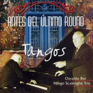 Image for Tangos - Antes Del Ultimo Round Music CD