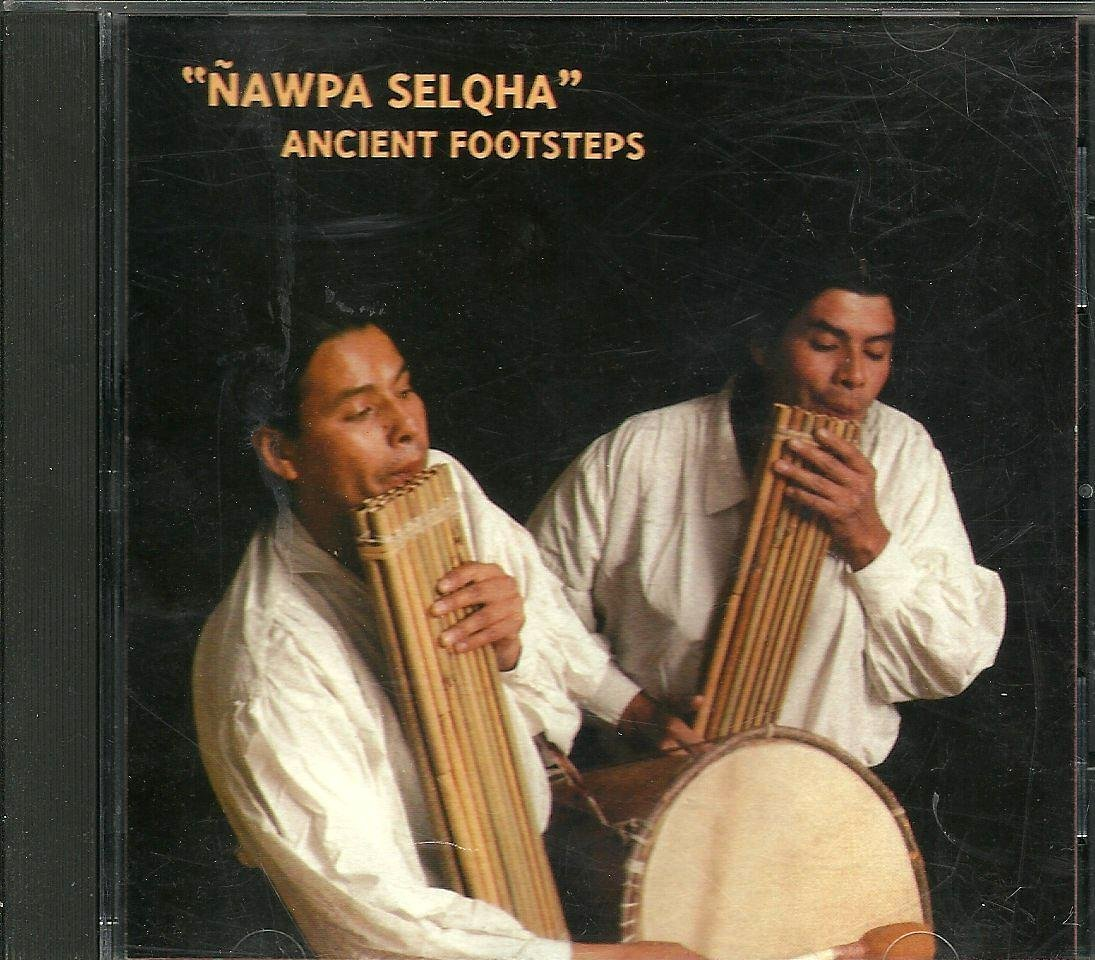 Image for Nawpa Selqha: Ancient Footsteps Music CD