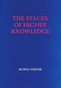 Image for Stages of Higher Knowledge: Imagination, Inspiration, Intuition
