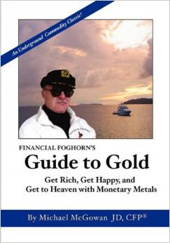 Image for Financial Foghorn's Guide to Gold
