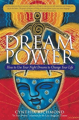 Image for Dream Power: How to Use Your Night Dreams to Change Your Life