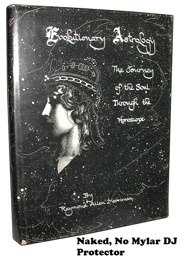Evolutionary Astrology Journey of the Soul through the Horoscope. Limited Edition Number 24