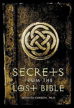 Image for Secrets From The Lost Bible