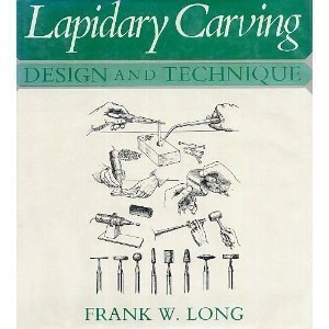 Image for Lapidary Carving: Design and Technique