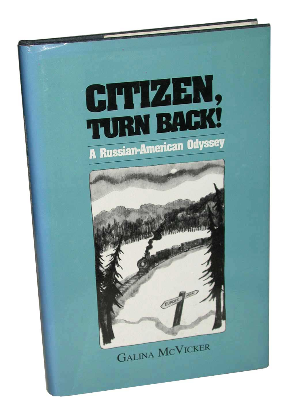 Image for Citizen, Turn Back!: A Russian-American Odyssey