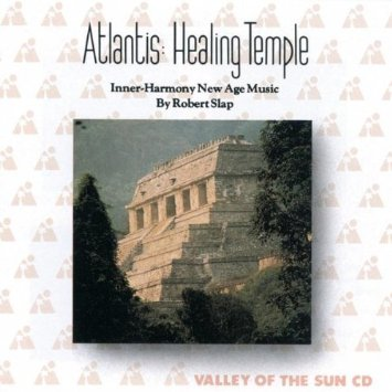 Robert Slap : Atlantis: Healing Temple Audio Music CD