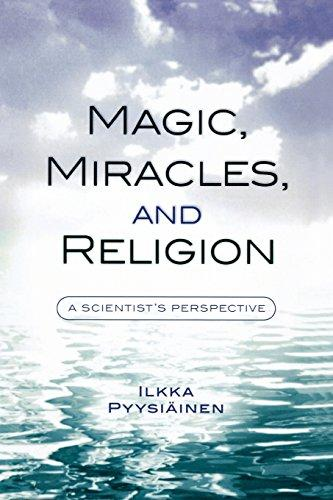 Image for Magic, Miracles, and Religion: A Scientist's Perspective (Cognitive Science of Religion)