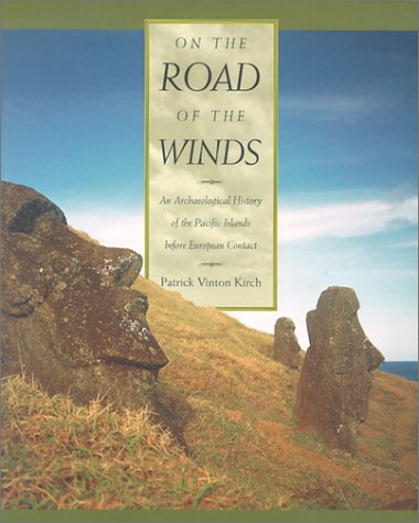Image for On the Road of the Winds: An Archæological History of the Pacific Islands before European Contact