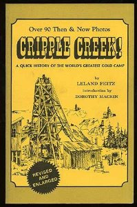 Image for Cripple Creek: A Quick History of the World's Greatest Gold Camp