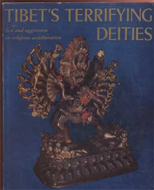 Image for Tibet's Terrifying Deities Sex and Aggression in Religious Acculturation