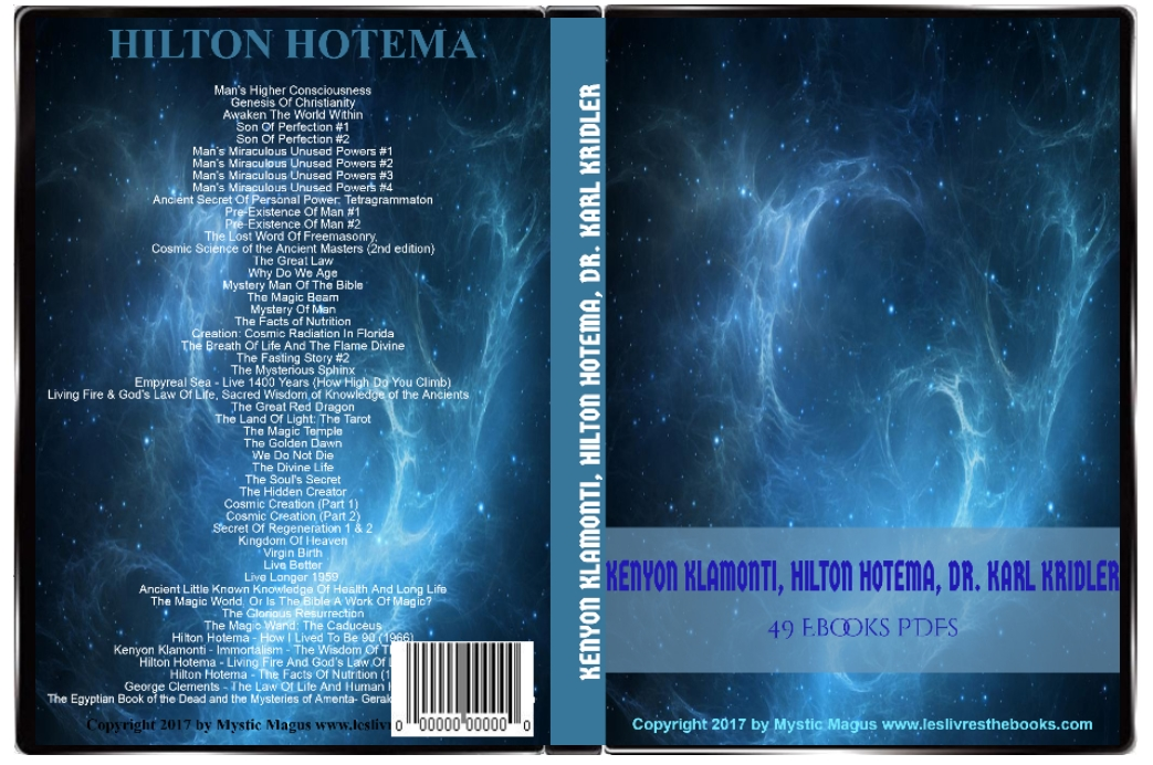 Image for Hilton Hotema Collection 49 EBooks On DVD. Man's Higher Consciousness, Why Do We Age, Magic Wand: The Caduceus,  Facts of Nutrition, Tetragrammaton, Golden Dawn, and many more! Occult, Esoteric, Health, Mystic, Philosophy, New Age, Metaphysics