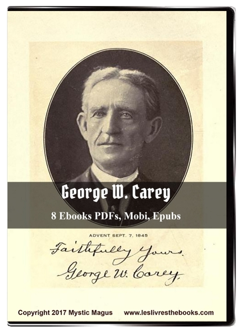George W. Carey: 8 E-books eBooks on CD: Biochemic System Of Medicine, God Man; The Word Made Flesh, AntiChrist, Chemistry Of Human Life, Tree Of Life, Wonders Of The Human Body, Zodiac And The Salts Of Salvation, Transmutation