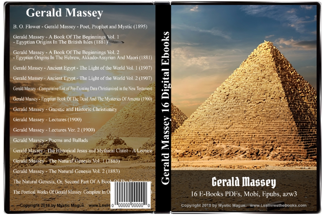 Image for Gerald Massey: 16 E-Books eBooks On CD Media! Book Of The Beginnings, Light of the World Vol.1 and 2, Egyptian Book Of The Dead, Gnostic, Lectures, Poems and Ballads, Historical Jesus and Mythical Christ, Natural Genesis Vol. 1 and 2