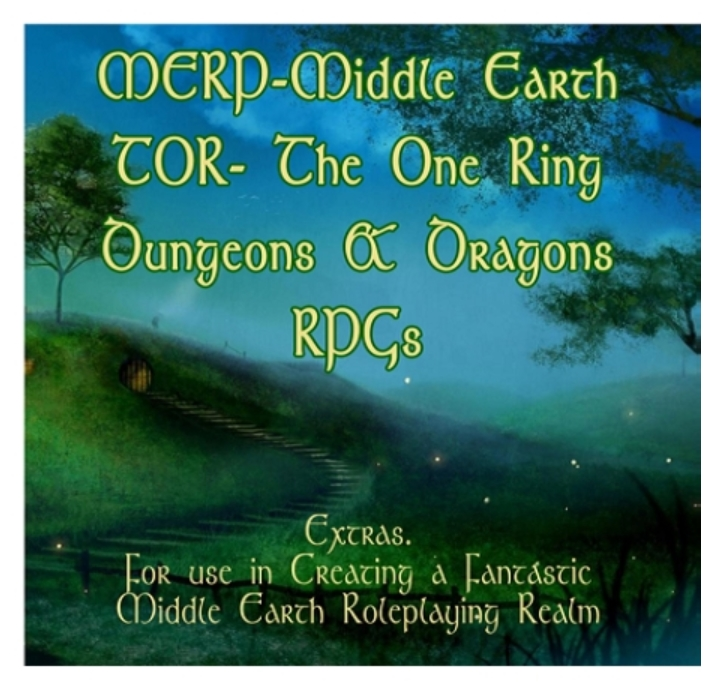 Image for MERP, Middle Earth Role Playing, The One Ring, D&D RPG Extras Collection. Items For use in Creating a Fantastic Middle Earth Role playing Realm. Character Sheets, Maps, Adventure, Floor Plans, Lineage, and More.