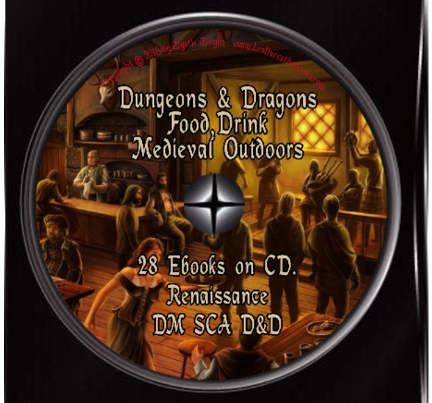 Image for Dungeons & Dragons, Food, Drink, Medieval Outdoors: Tools and Recipes for Dungeon Masters, RPG Campaigns, SCA Feasts, Includes Medieval History, Renaissance, Medieval Recipes, all on DVD